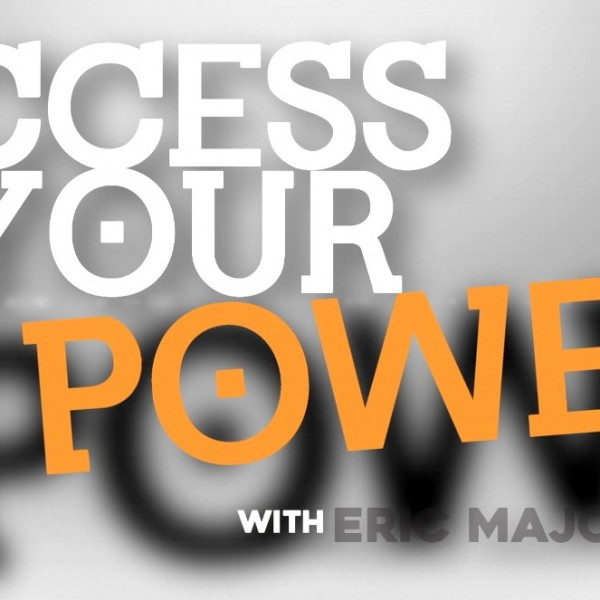 Access Your Power by Eric Majors